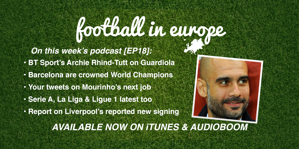 Latest Football In Europe Podcast